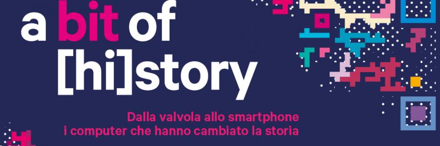 A Bit of [hi]story: dalla valvola allo smartphone