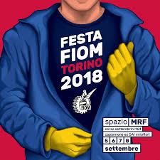LA FESTA FIOM RITORNA A MRF – UN LUOGO PER RAGIONARE SUL FUTURO DEL LAVORO